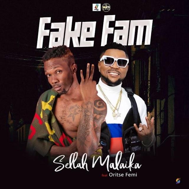 [Music] Oritse Femi x Sellah Malaika – Fake Fam
