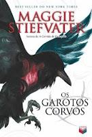 Capa do livro Os Garotos Corvos da Maggie Stiefvater