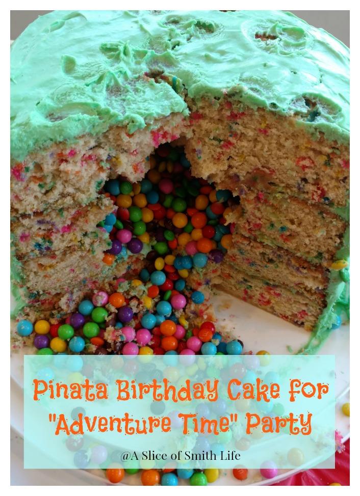 Fantastic A Slice Of Smith Life Pinata Cake And Adventure Time Birthday Party Funny Birthday Cards Online Benoljebrpdamsfinfo