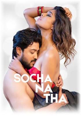 18+ Socha Na Tha 2019 Hindi Short Film 720p HDRip Adult Only
