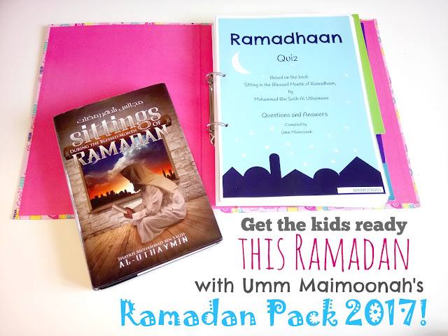 Umm Maimoonah's Ramadan Pack 2017 review from a Muslim Home School