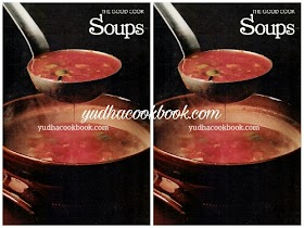 SOUPS - THE GOOD COOK TECHNIQUES & RECIPES SERIES