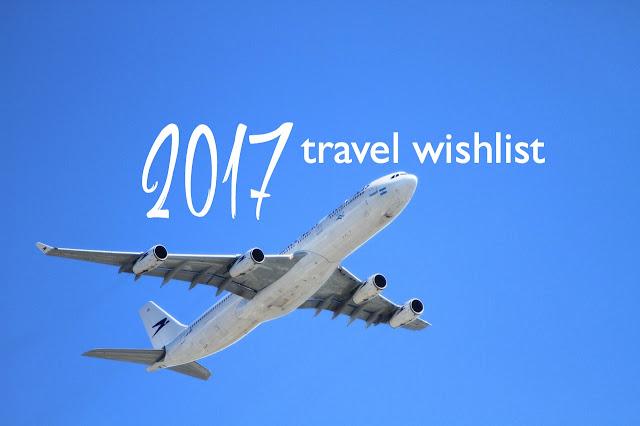 Our 2017 Travel Wishlist | CosmosMariners.com