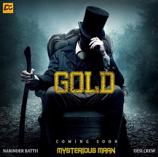 Gold Lyrics - MySterious Maan | Narinder Batth Song