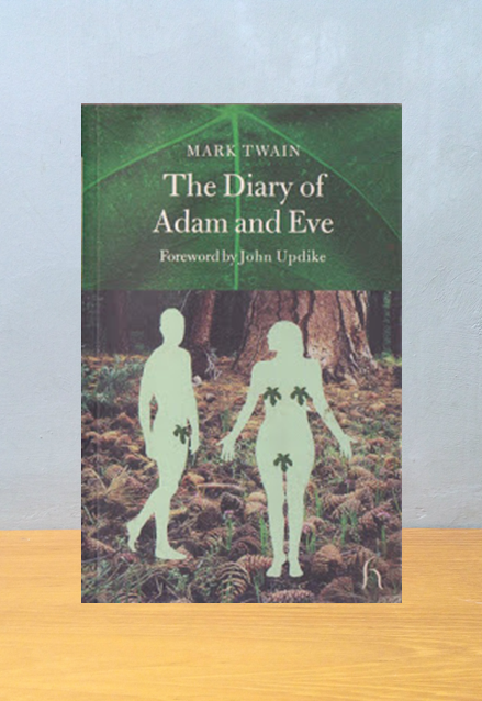THE DIARY OF ADAM AND EVE, Mark Twain
