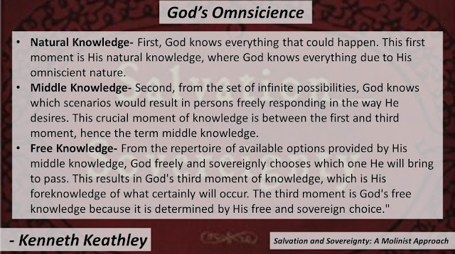 "Quote from ""Salvation and Sovereignty: A Molinist Approach"" by Dr. Kenneth Keathley- ""First, God knows everything that could happen. This first moment is His natural knowledge, where God knows everything due to His omniscient nature. Second, from the set of infinite possibilities, God knows which scenarios would result in persons freely responding in the way He desires. This crucial moment of knowledge is between the first and third moment, hence the term middle knowledge. From the repertoire of available options provided by His middle knowledge, God freely and sovereignly chooses which one He will bring to pass. This results in God's third moment of knowledge, which is His foreknowledge of what certainly will occur. The third moment is God's free knowledge because it is determined by His free and sovereign choice."" #omniscience #God #knowledge #theology #philosophy"