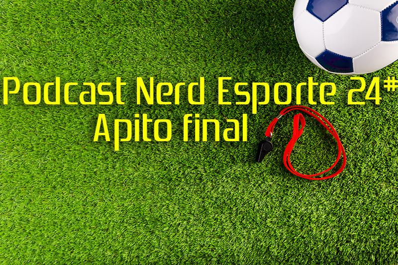 41b66c353 Salve Salve Nerds! Podcast Nerd Esporte no ar pela última vez. O nosso  querido podcast se despede na vigésima quarta edição e começamos um novo  caminho com ...