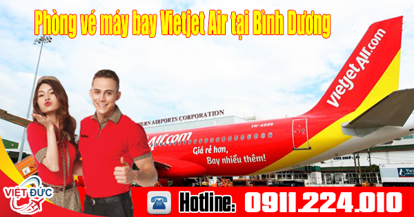 phòng bán vé máy bay Vietjet Air tại Bình Dương uy tín