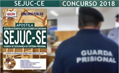 Concurso SEJUC-SE 2018 Guarda de Segurança do Sistema Prisional