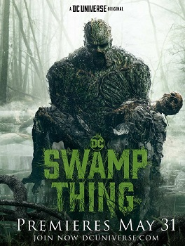 Monstro do Pântano (Swamp Thing) 1ª Temporada (2019) WEB-DL 720p / 1080p Dublado / Legendado