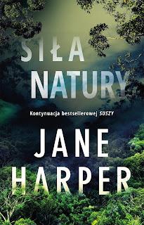 """Siła natury"" Jane Harper"