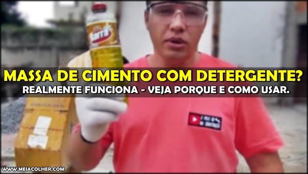 detergente na massa de cimento
