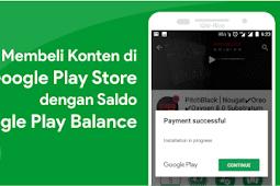 Cara Membeli Konten di Google Play dengan Google Play Balance