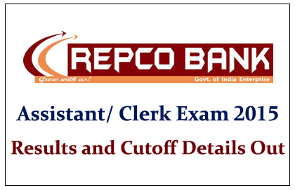 REPCO Bank Assistant/ Clerk Online Exam 2015 Exam Results out