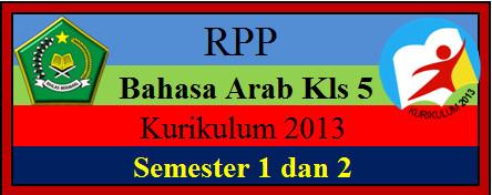 RPP Bahasa Arab K-2013 Kelas 5 MI Semester 1 dan 2