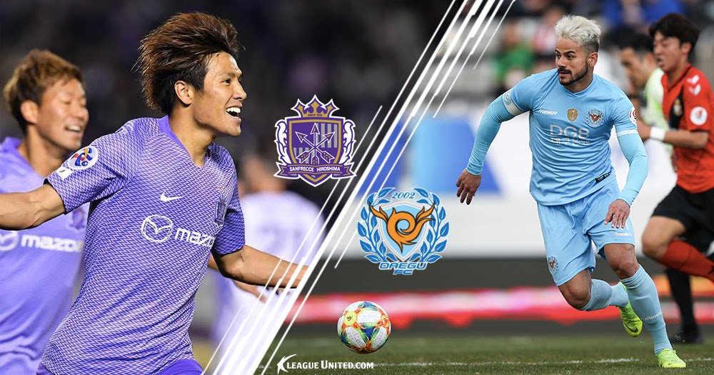 Acl Preview Sanfrecce Hiroshima Vs Daegu Fc K League United South Korean Football News Opinions Match Previews And Score Predictions
