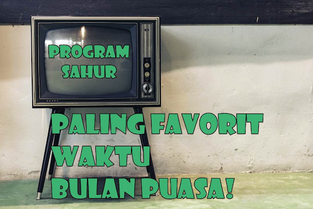 program sahur favorit