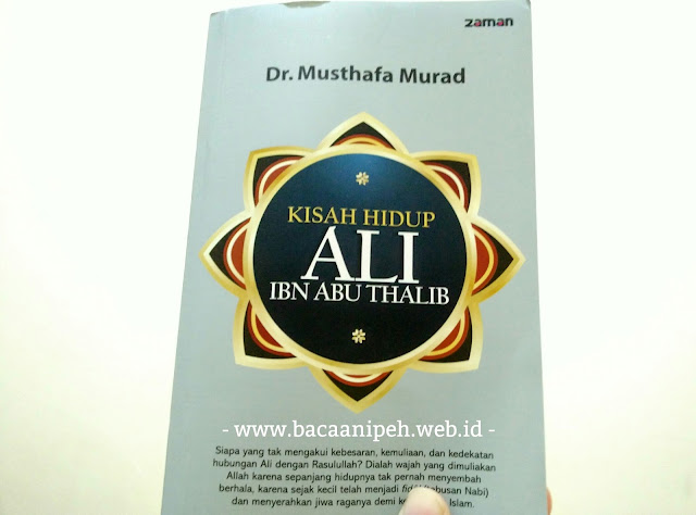 Kisah Hidup Ali bin Abu Thalib