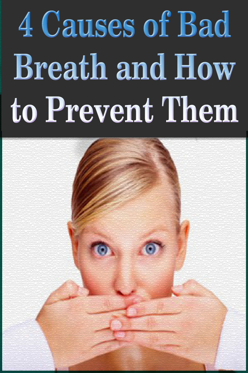 4 Causes of Bad Breath and How to Prevent Them
