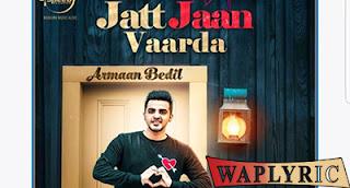 Jat Jaan Vaarda Song Lyrics | Armaan Bedil, SukhE