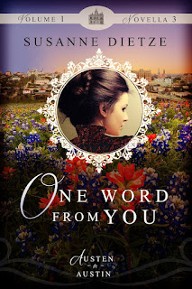 Book cover: One Word From You by Susanne Dietze from Austen in Austin anthology
