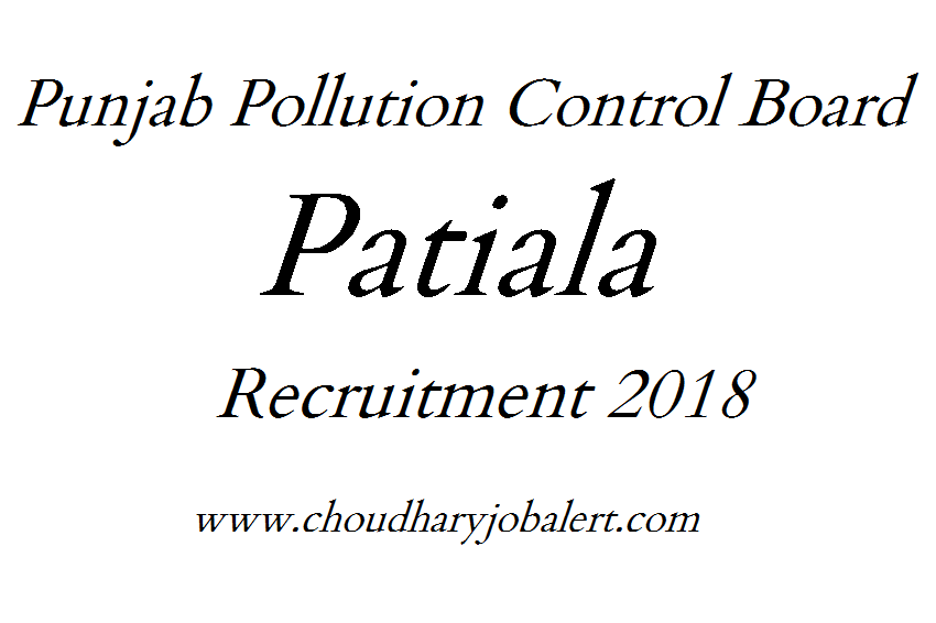 Punjab Pollution Control Board Patiala Recruitment 2018 – Chairman ...