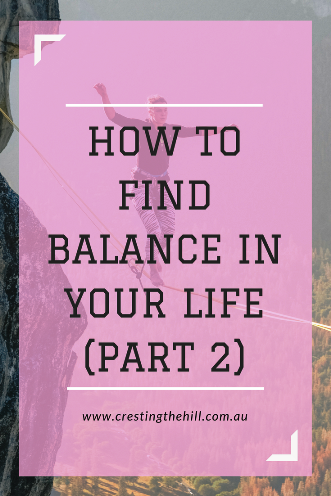 The second in a three part series on finding balance in your life based on a Charlotte Freeman quote