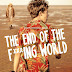 Conheça The End of the F**king World - Citou Noticias