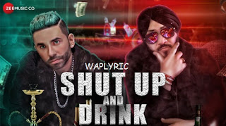 Shut Up And Drink Song Lyrics