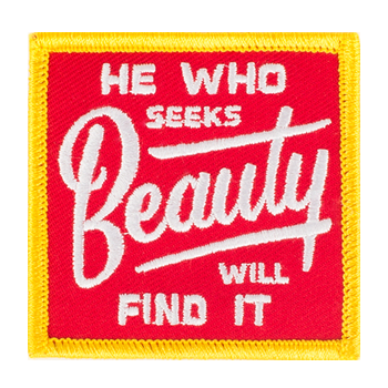 He Who Seeks Beauty Will Find It Patch from Kimberland