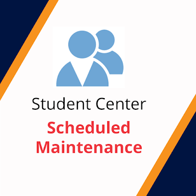 poster for Student Services Scheduled Maintenance