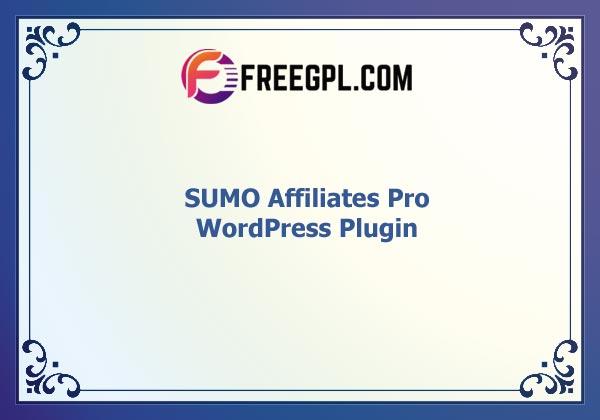 SUMO Affiliates Pro - WordPress Affiliate Plugin Nulled Download Free