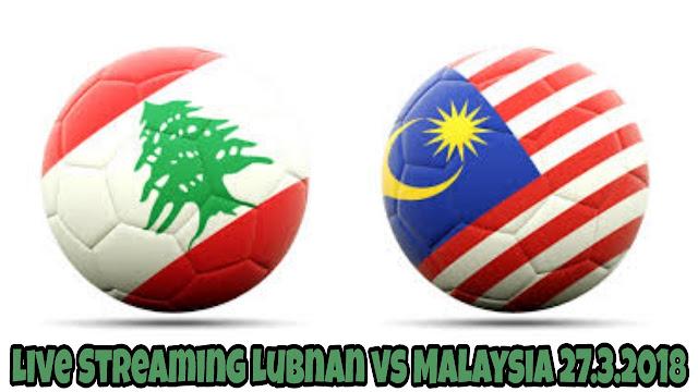 Live Streaming Lubnan vs Malaysia 27.3.2018 Kelayakan Piala Asia 2019