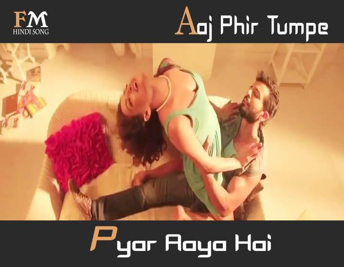 Aaj-Phir-Tumpe-Pyar-Aaya-Hate-Story-2-(2014)