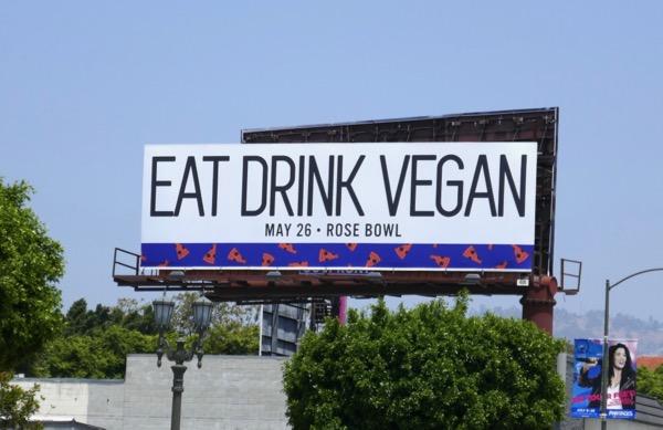 Eat Drink Vegan Rose Bowl 2018 billboard
