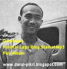 Download Koleksi Lagu Bing Slamet Mp3 Full Album