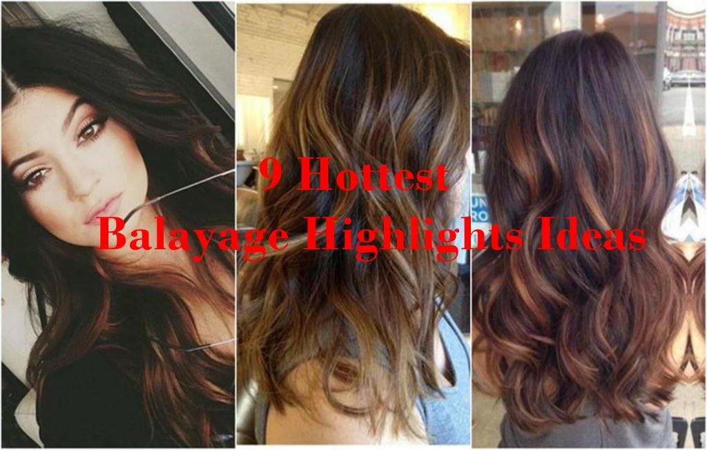 9 Hottest Balayage Hair Highlights Ideas Hairstyles Hair Color