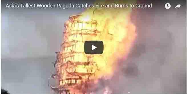 VIDEO: Detik-detik Pagoda Kayu (Sembilan Naga) Tertinggi Asia di Cina Ludes Jadi Debu