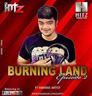 Burning-Land-Episode-2-DJ-Hitz