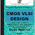 CMOS VLSI Design PDF Study Materials cum Notes, Engineering Electronics E-Books Free Download