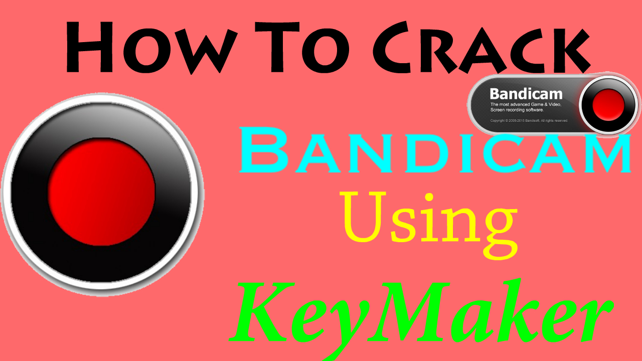 bandicam keymaker