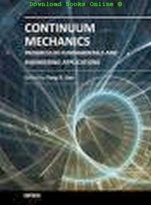 Continuum Mechanics Progress in Fundamentals and Engineering