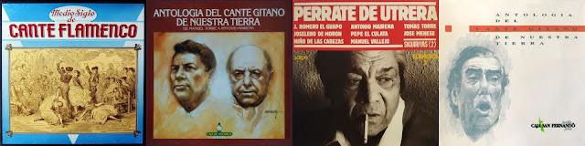 """Perrate de Utrera Muchos estudioss del flamenco utilizaron sus grabaciones para conformar ambiciosas antologías siendo la de más enjundia """"Medio Siglo de Cante Flamenco"""""""