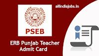 ERB Punjab Teacher Admit Card