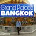 Jangan ngaku pernah ke Bangkok, kalo belum ke Grand Palace