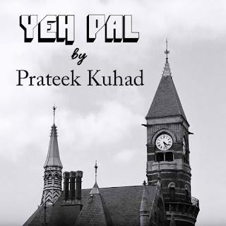 Yeh Pal Lyrics - Prateek Kuhad