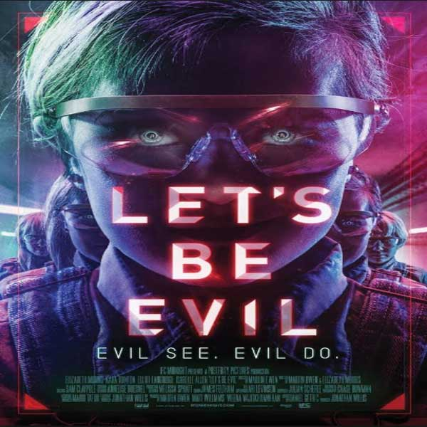 Let's Be Evil, Film Let's Be Evil, Let's Be Evil Synopsis, Let's Be Evil Trailer, Let's Be Evil Review, Download Poster Film Let's Be Evil 2016