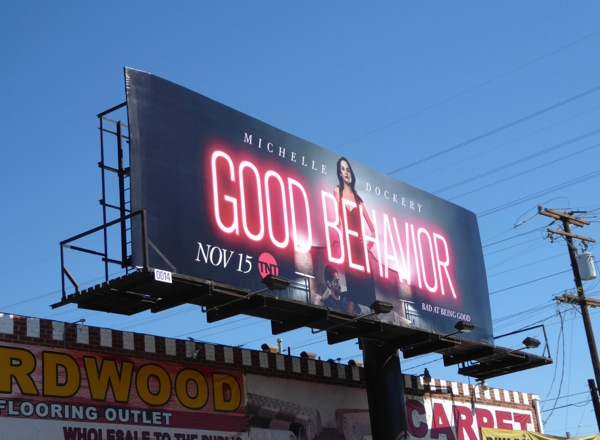 Good Behavior season 1 billboard