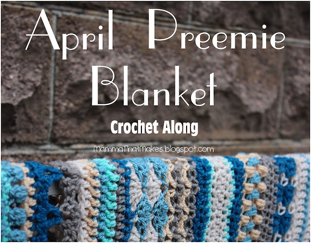 April Preemie Blanket - CAL Day 6