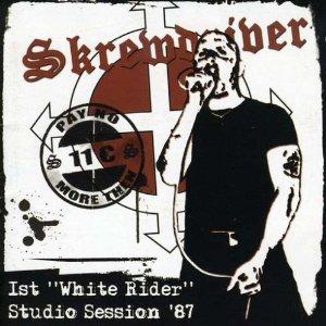 Nuclear Razor Bombs: Skrewdriver - 1st White Rider Studio ...
